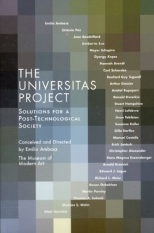 The Universitas Project : Solutions for a Post-Technological Society, Paperback / softback Book