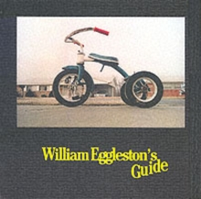 William Eggleston's Guide, Hardback Book