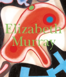 Elizabeth Murray, Hardback Book