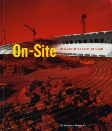 On Site : New Architecture in Spain, Paperback / softback Book