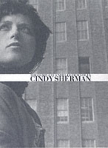 Cindy Sherman : The Complete Untitled Film Stills, Hardback Book
