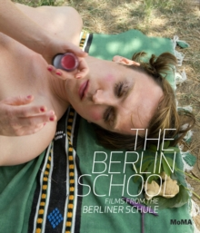 The Berlin School : Films from the Berliner Schule, Hardback Book