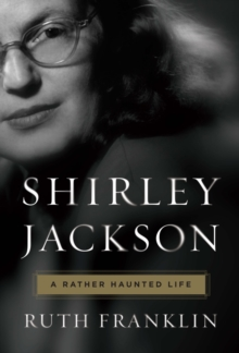 Shirley Jackson: A Rather Haunted Life, Hardback Book