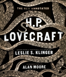 The New Annotated H. P. Lovecraft, Hardback Book