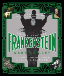 The New Annotated Frankenstein, Hardback Book