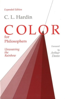 Color for Philosophers : Unweaving the Rainbow, Paperback Book