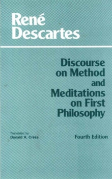 Discourse on Method and Meditations on First Philosophy, Paperback Book