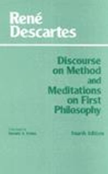 Discourse on Method and Meditations on First Philosophy, Hardback Book