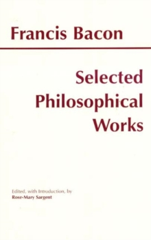 Bacon: Selected Philosophical Works, Paperback / softback Book