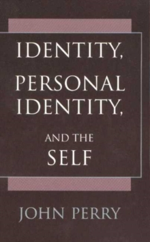 Identity, Personal Identity and the Self, Paperback Book