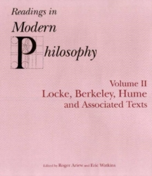 Readings In Modern Philosophy, Volume 2 : Locke, Berkeley, Hume and Associated Texts, Paperback / softback Book