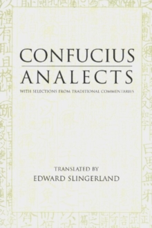 Analects : With Selections from Traditional Commentaries, Paperback Book
