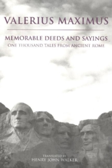 Memorable Deeds and Sayings : One Thousand Tales from Ancient Rome, Hardback Book