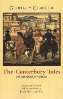 The Canterbury Tales in Modern Verse, Paperback / softback Book