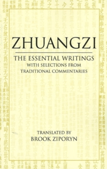 Zhuangzi: The Essential Writings : With Selections from Traditional Commentaries, Paperback / softback Book