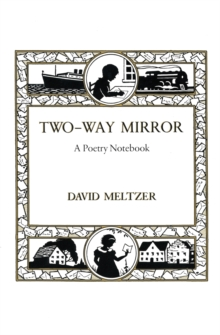 Two-Way Mirror : A Poetry Notebook, Hardback Book