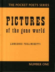 Pictures of the Gone World : 60th Anniversary Edition, Hardback Book