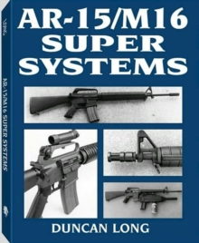AR-15/M16 Super Systems, Paperback Book