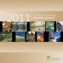 Awards for Excellence : 2011 Winning Projects, Hardback Book
