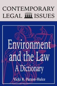 Environment and the Law : A Dictionary, Hardback Book