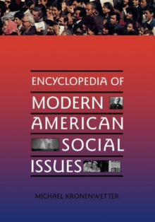 Encyclopedia of Modern American Social Issues, Hardback Book