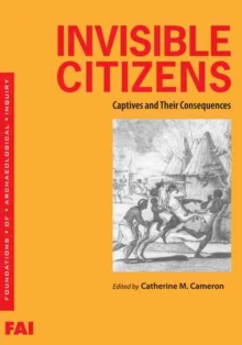 Invisible Citizens : Captives and Their Consequences, Paperback / softback Book