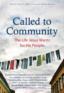 Called to Community : The Life Jesus Wants for His People, PDF eBook
