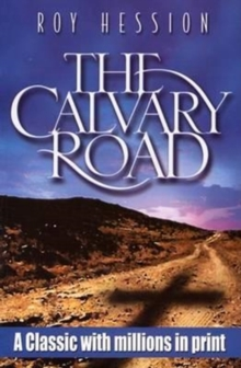 CALVARY ROAD THE, Paperback Book