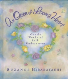 An Open and Loving Heart, Paperback / softback Book