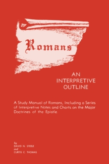 Romans : An Interpretive Outline, Paperback / softback Book