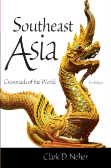 Southeast Asia : Crossroads of the World, Paperback / softback Book