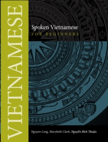 Spoken Vietnamese for Beginners : Textbook, Paperback / softback Book