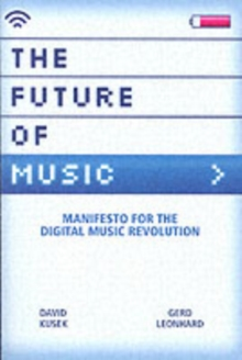 The Future of Music, Paperback Book