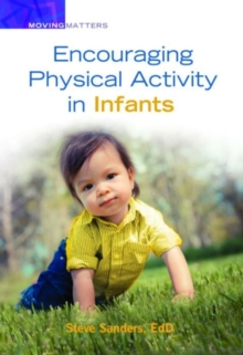 Encouraging Physical Activity in Infants, Paperback Book