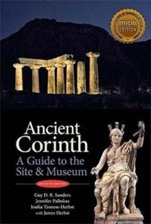 Ancient Corinth : Site Guide (7th ed.), Paperback Book