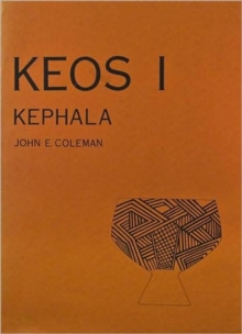 Kephala : A Late Neolithic Settlement and Cemetery, Paperback / softback Book