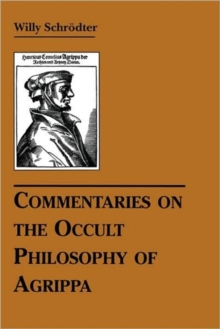 Commentaries on the Occult Philosophy of Agrippa, Paperback / softback Book