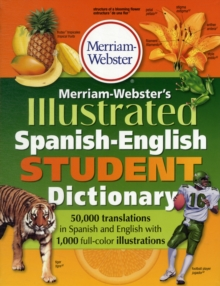 Merriam-Webster Illustrated Spanish-English Student Dictionary, Paperback Book