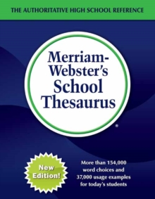 Merriam-Webster's School Thesaurus : Designed for Students Aged 14+, Hardback Book