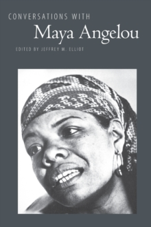 Conversations with Maya Angelou, Paperback Book