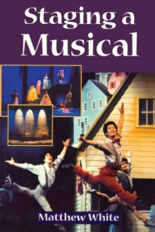 Staging A Musical, Paperback / softback Book