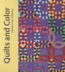 Quilts and Color : The Pilgrim / Roy Collection, Hardback Book