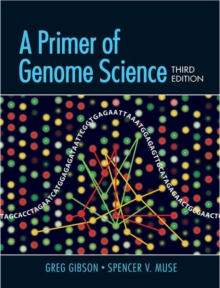 A Primer of Genome Science IRL, Paperback / softback Book