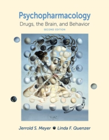 Psychopharmacology : Drugs, the Brain, and Behavior, Hardback Book
