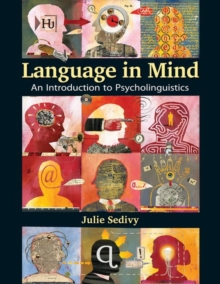 Language in Mind : An Introduction to Psycholinguistics, Hardback Book
