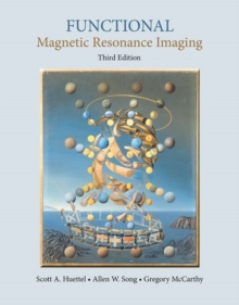 Functional Magnetic Resonance Imaging, Hardback Book