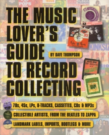 The Music Lover's Guide to Record Collecting, Paperback Book