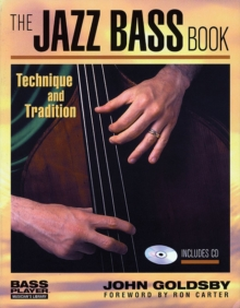John Goldsby : The Jazz Bass Book, Paperback Book