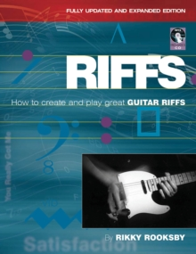 Rikky Rooksby : Riffs - How To Create And Play Great Guitar Riffs (Revised And Updated Edition), Paperback / softback Book
