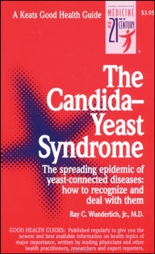 The Candida-Yeast Syndrome, Paperback Book